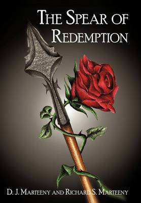 The Spear of Redemption
