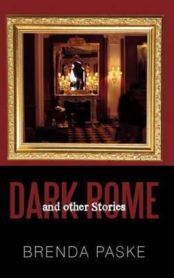 Dark Rome: And Other Stories