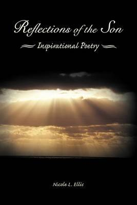 Reflections of the Son: Inspirational Poetry