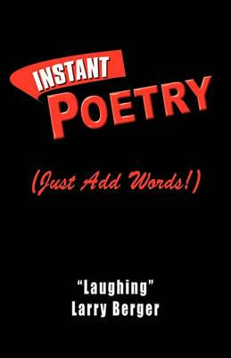 Instant Poetry (Just Add Words!)