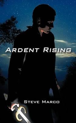 Ardent Rising