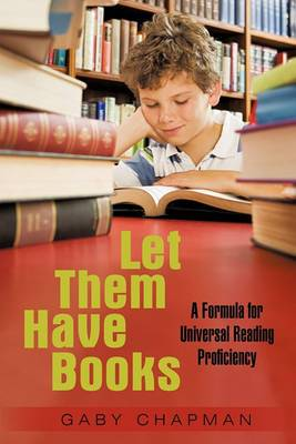 Let Them Have Books: A Proposal for Universal Reading Proficiency
