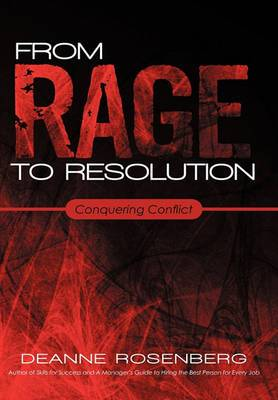 From Rage to Resolution: Conquering Conflict