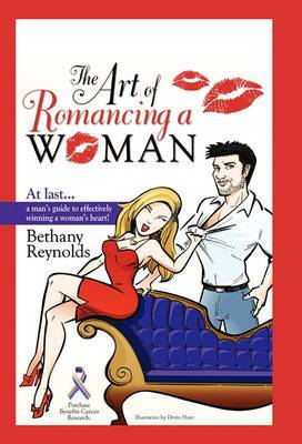 The Art of Romancing a Woman