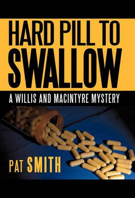 Hard Pill to Swallow: A Willis and Macintyre Mystery