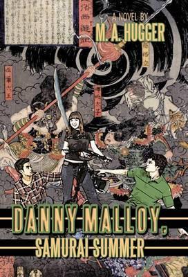 Danny Malloy, Samurai Summer