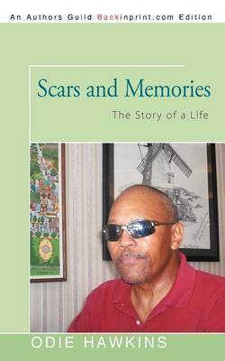 Scars and Memories: The Story of a Life