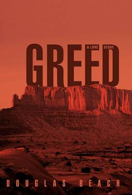 Greed: A Love Story