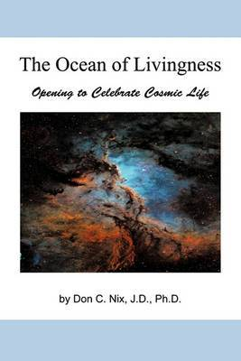The Ocean of Livingness: Opening to Celebrate Cosmic Life