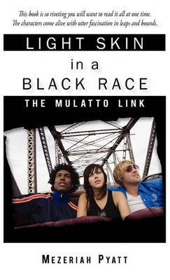 Light Skin in a Black Race: The Mulatto Link