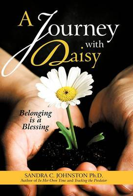 A Journey with Daisy: Belonging Is a Blessing