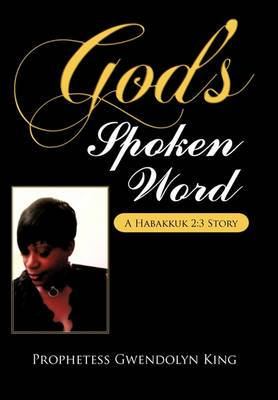 God's Spoken Word: A Habakkuk 2:3 Story