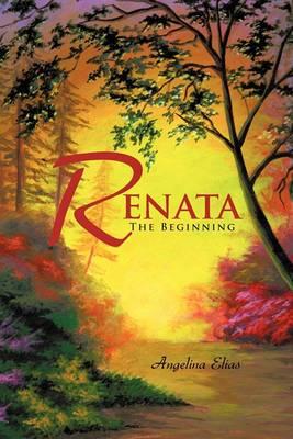 Renata: The Beginning