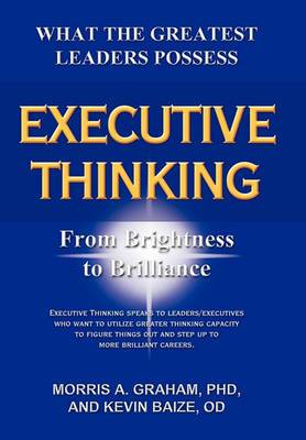 Executive Thinking: From Brightness to Brilliance