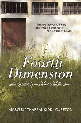 Fourth Dimension: Free Spirited Spoken Word in Written Form