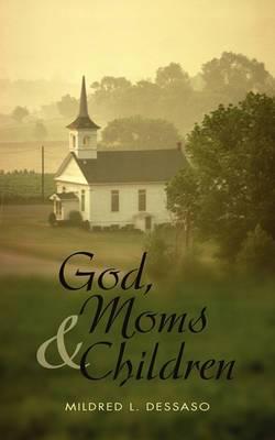 God, Moms and Children