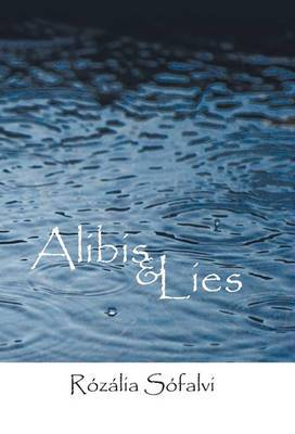 Alibis and Lies