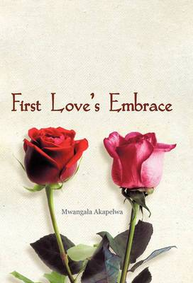 First Love's Embrace