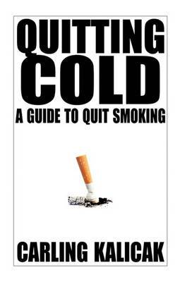 Quitting Cold: A Guide to Quit Smoking