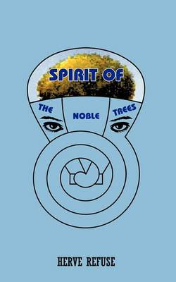 Spirit of the Noble Trees