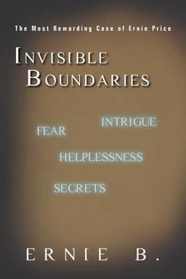 Invisible Boundaries: The Most Rewarding Case of Ernie Price