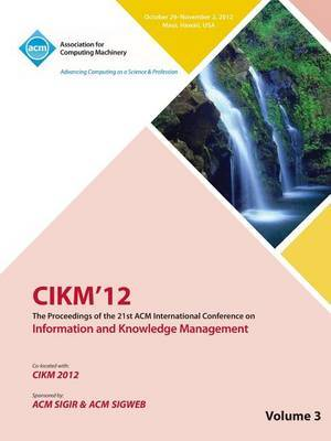 Cikm12 Proceedings of the 21st ACM International Conference on Information and Knowledge Management V3
