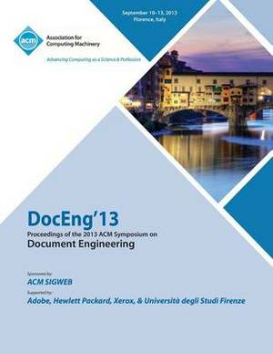 Doc Eng 13 Proceedings of the !4th ACM Conference on Document Engineering