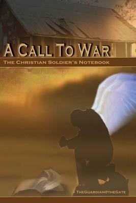A Call to War