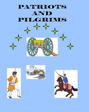 Patriots and Pilgrims