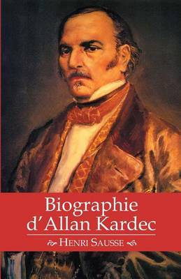 Biographie D'Allan Kardec