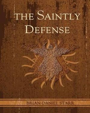 The Saintly Defense