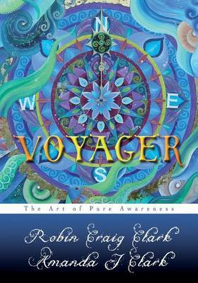 Voyager: The Art of Pure Awareness