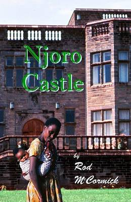 Njoro Castle: Book One of the Njoro Series