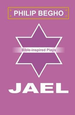 Jael: A Play