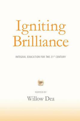 Igniting Brilliance: Integral Education for the 21s Century