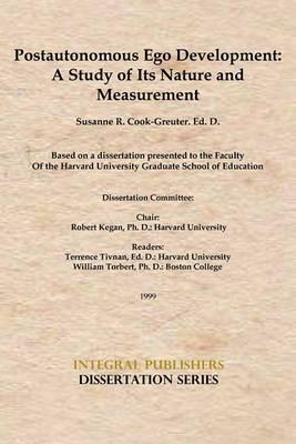 Postautonomous Ego Development: A Study of Its Nature and Measurement