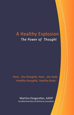 A Healthy Explosion: The Power of Thought