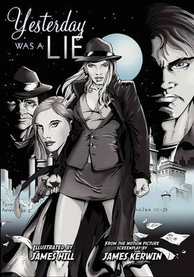 Yesterday Was a Lie: A Graphic Novel