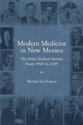 Modern Medicine In New Mexico