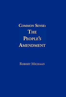 Common Sense: The People's Amendment