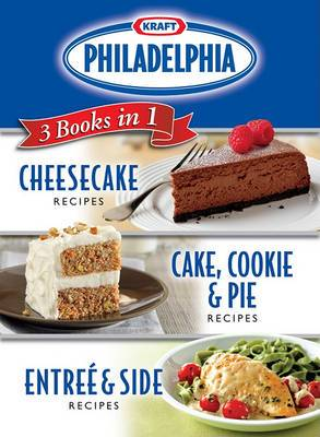 Kraft Philadelphia 3 Books in 1 Cookbook