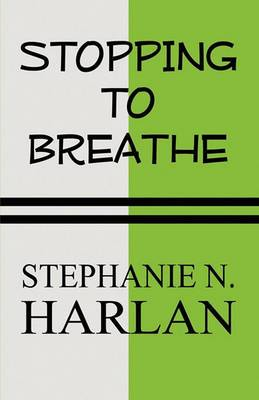 Stopping to Breathe