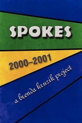 Spokes: 2000-2001
