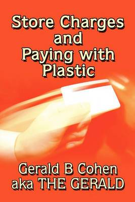 Store Charges and Paying with Plastic