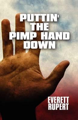 Puttin' the Pimp Hand Down