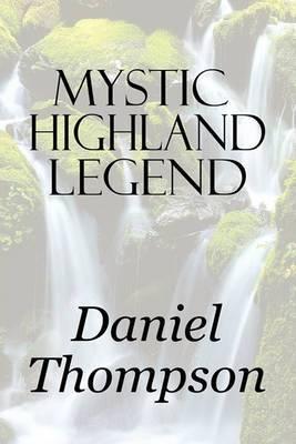 Mystic Highland Legend