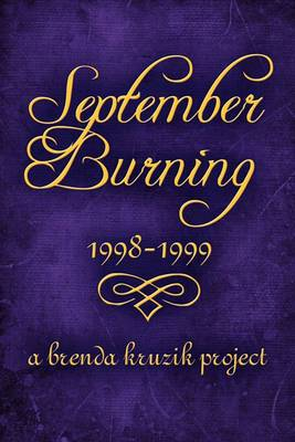 September Burning: 1998-1999