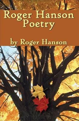 Roger Hanson Poetry