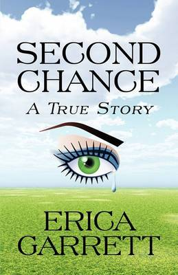 Second Chance: A True Story