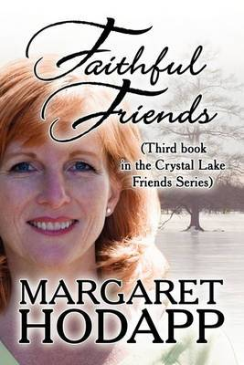 Faithful Friends: Third Book in the Crystal Lake Friends Series